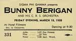 A ticket to one of many dances where Bunny Berigan and His Orchestra played.